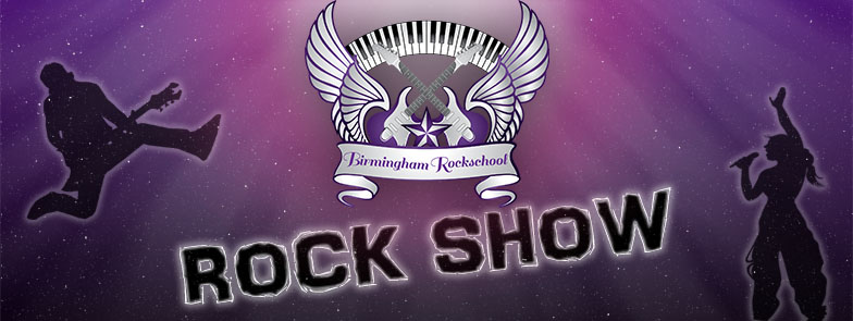 Birmingham Rockschool Rock Show Header
